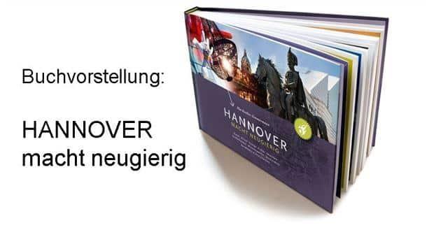style hannover buch hannover macht neugierig 1 FB - Eine Sightseeing-Tour der etwas anderen Art